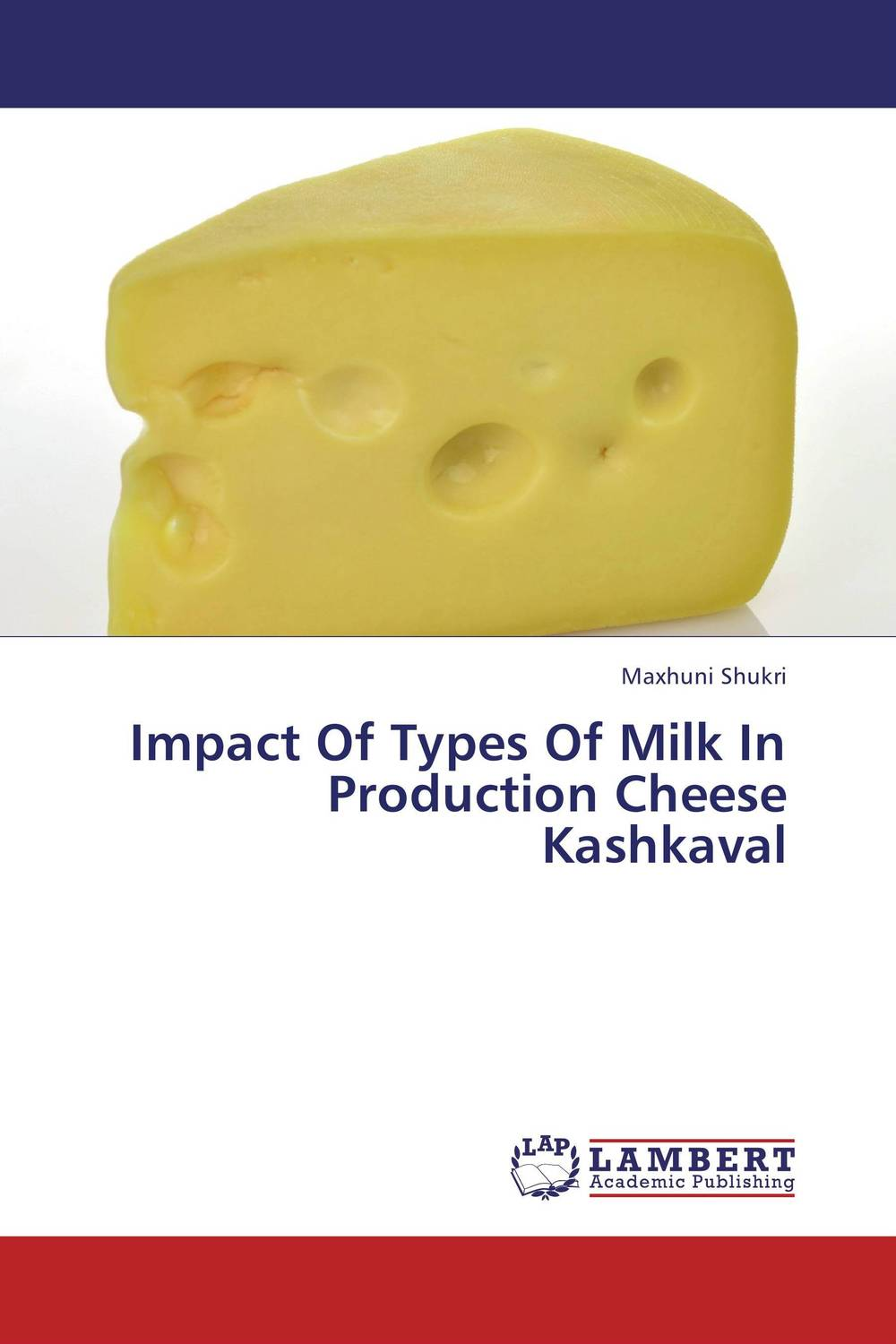 Impact Of Types Of Milk In Production Cheese Kashkaval