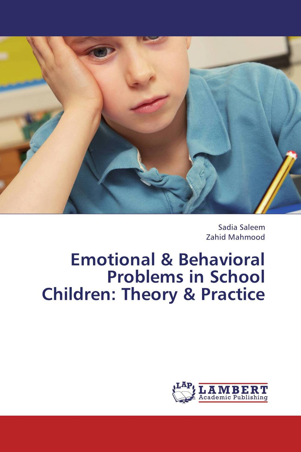 Emotional & Behavioral Problems in School Children: Theory & Practice the role of evaluation as a mechanism for advancing principal practice