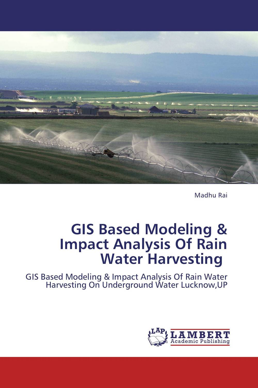 GIS Based Modeling & Impact Analysis Of Rain Water Harvesting complete dynamic analysis of stewart platform based on workspace