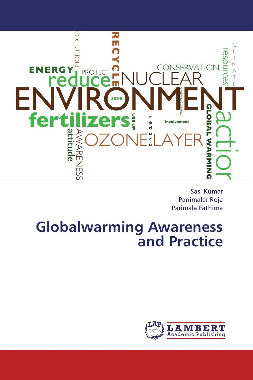 Globalwarming Awareness and Practice acid rain global warming depletion of ozone layer
