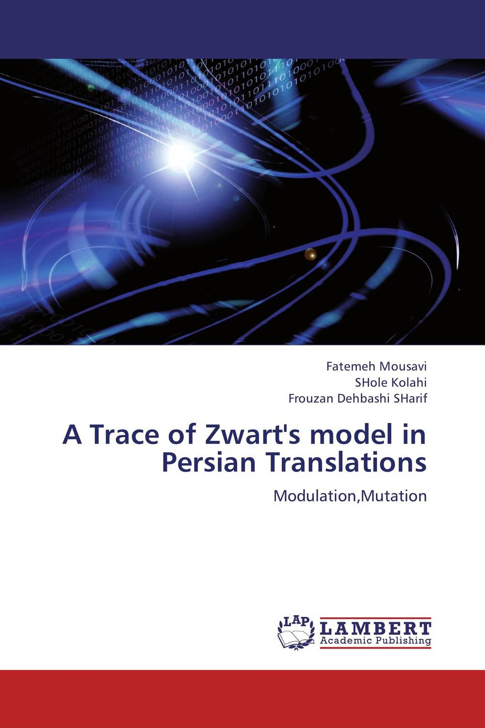 A Trace of Zwart's model in Persian Translations