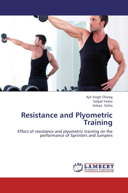 Resistance and Plyometric Training resistance training principles adaptations