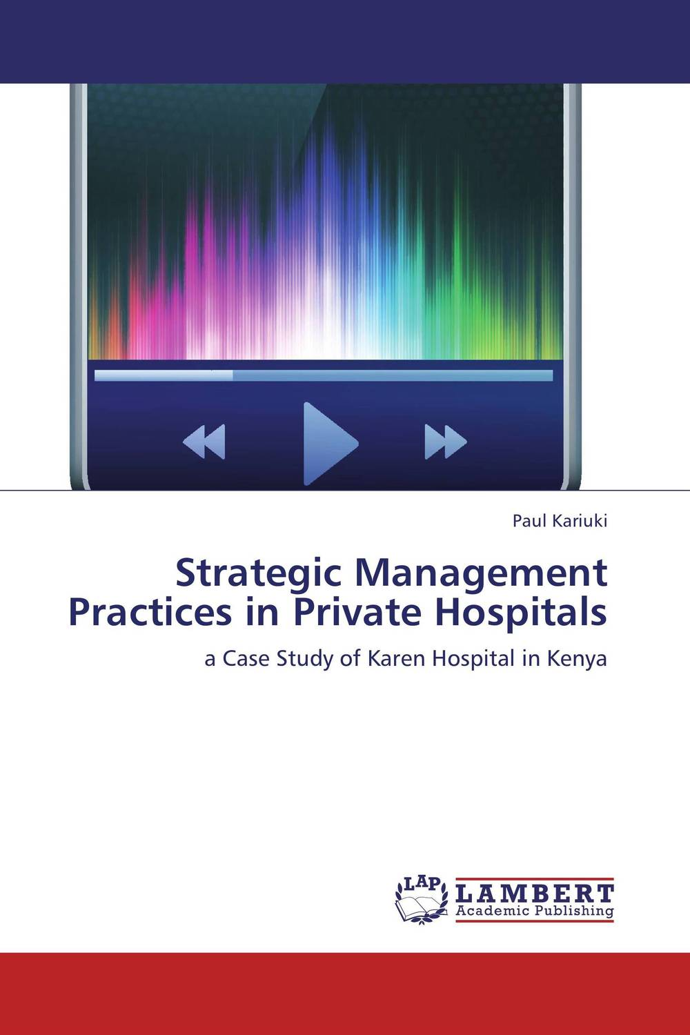 Strategic Management Practices in Private Hospitals ard pieter man de alliances an executive guide to designing successful strategic partnerships