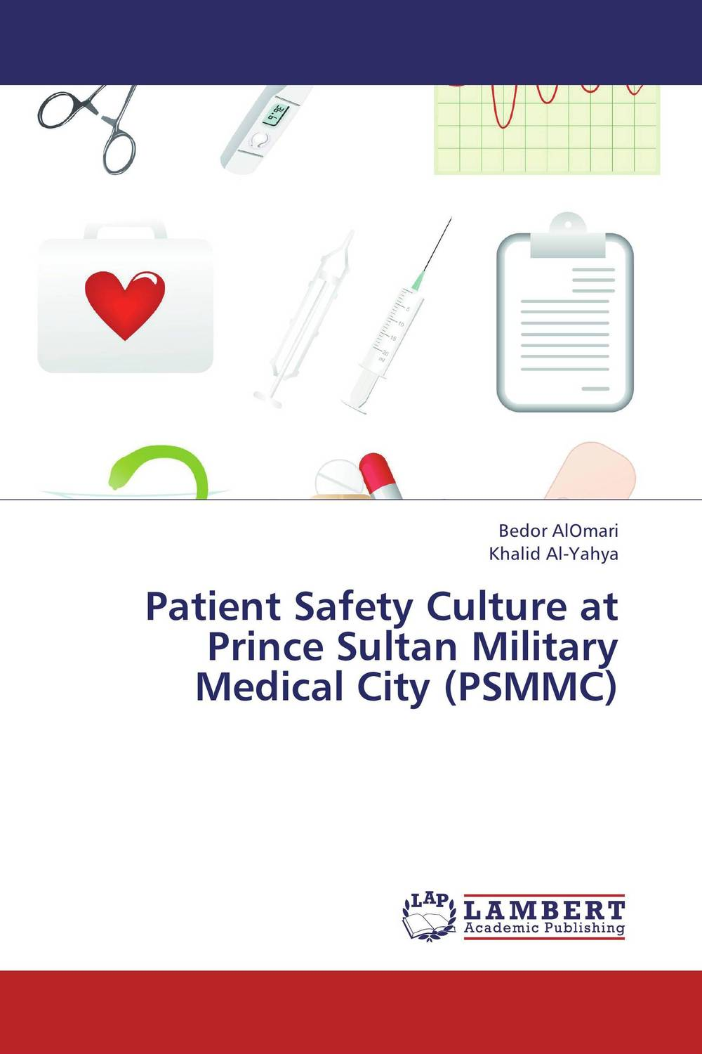 Patient Safety Culture at  Prince Sultan Military Medical City (PSMMC) rahma bourqia in the shadow of the sultan – culture power