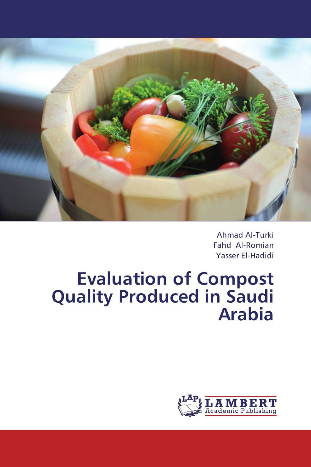 Evaluation of Compost Quality Produced in Saudi Arabia rajhans verma santosh kumar pandey and w p badole effect of methods of composting on quality of compost from wheat straw