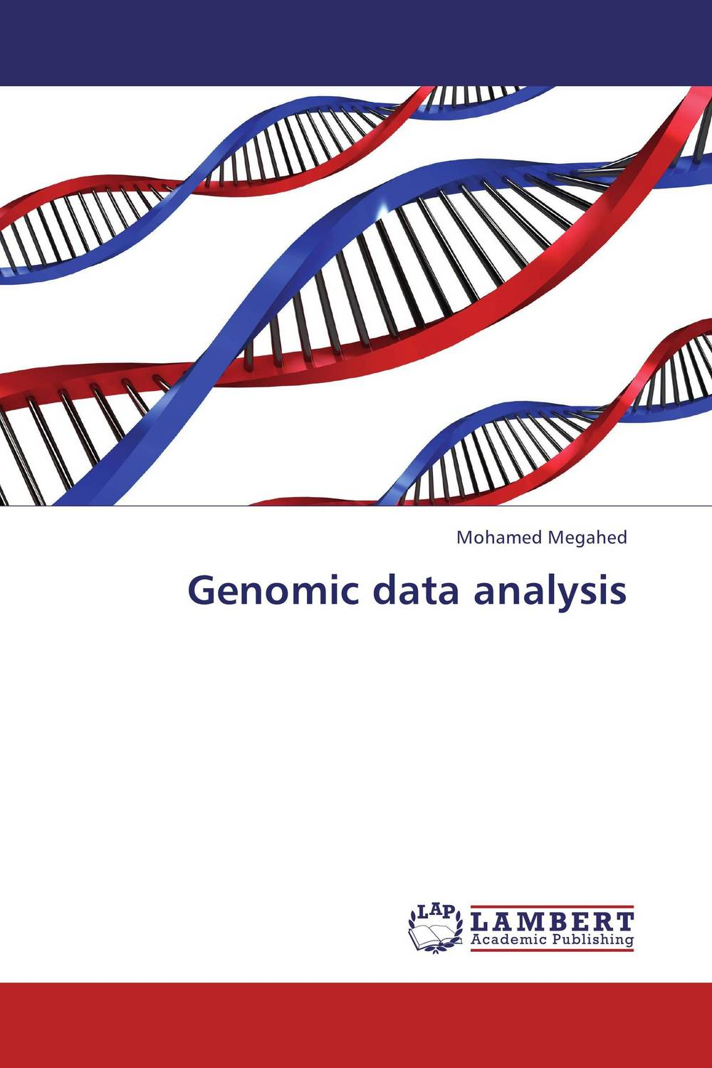 "Genomic data analysis applied multivariate statistical analysis and re 普通高等教育""十二五""规划教材"