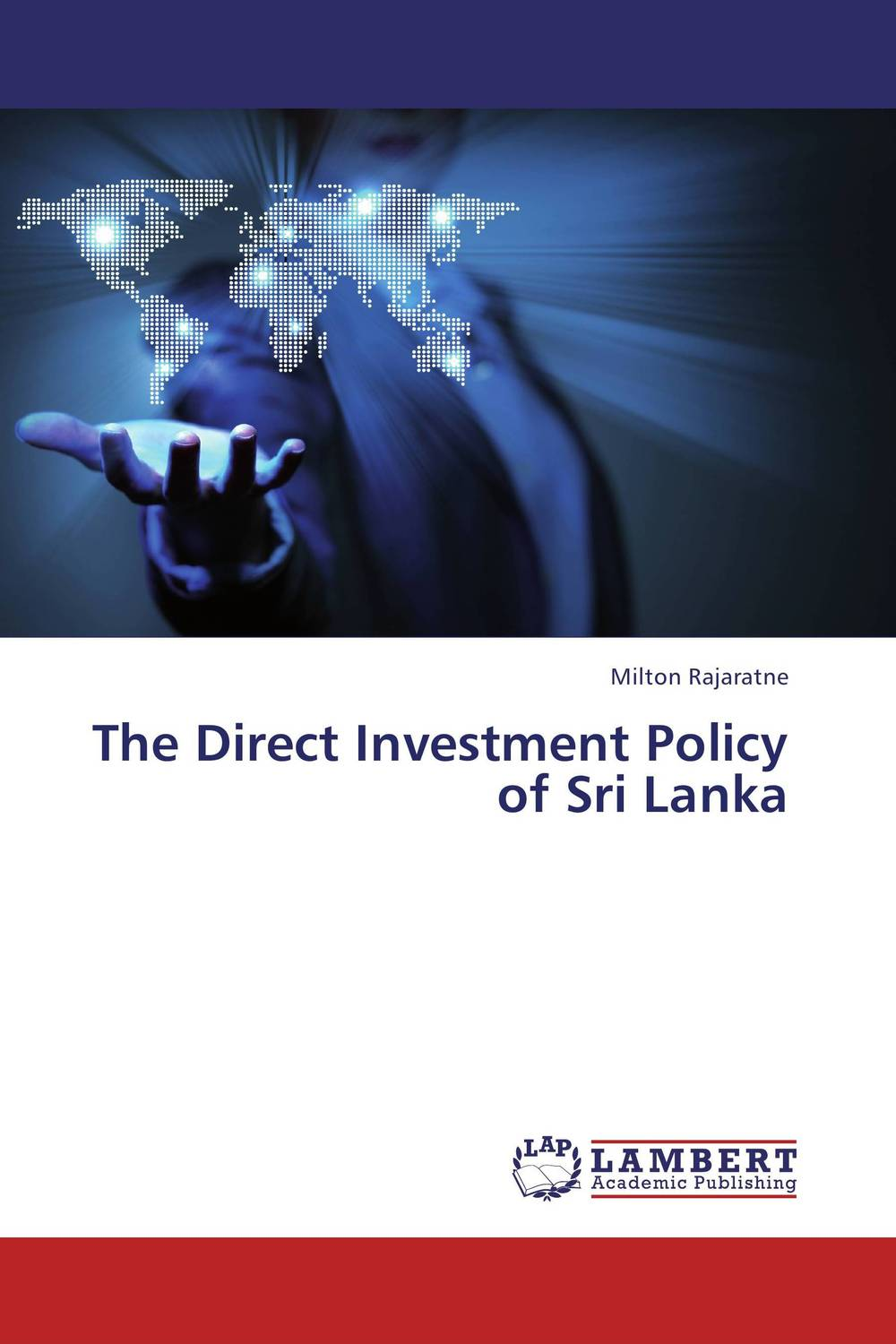 The Direct Investment Policy of Sri Lanka xuan liu time consistency of optimal policy in a small open economy