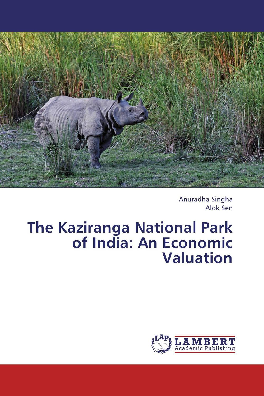 The Kaziranga National Park of India: An Economic Valuation environmental protection in india role of supreme court