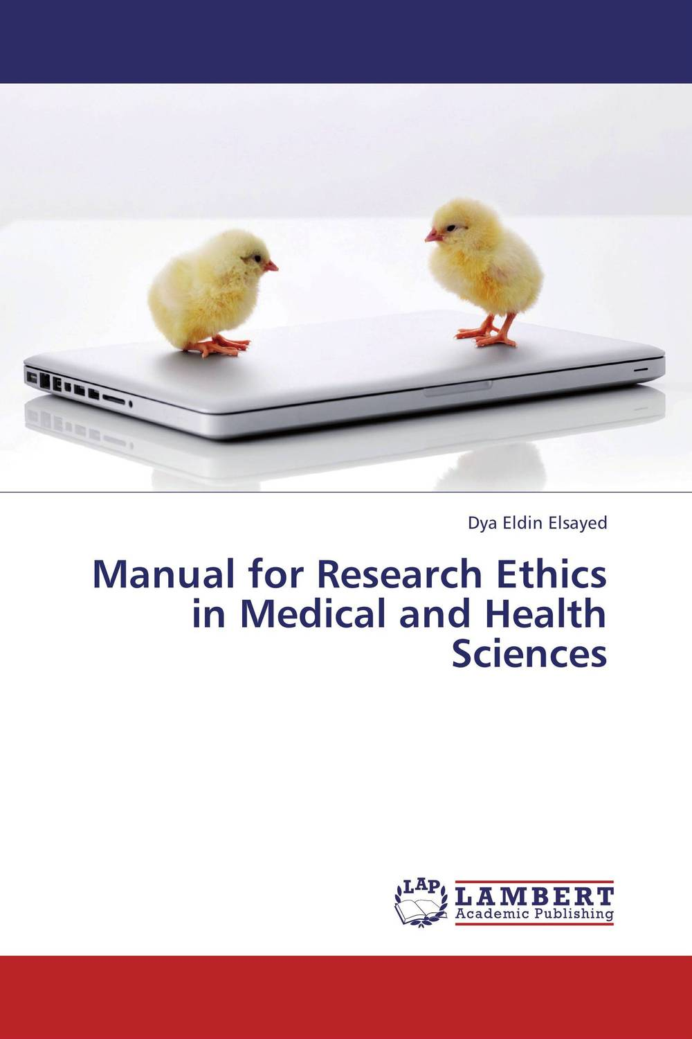 Manual for Research Ethics in Medical and Health Sciences