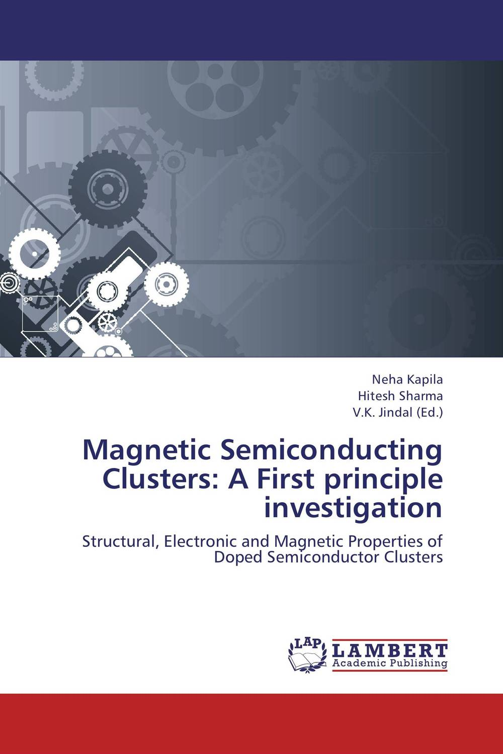 Magnetic Semiconducting Clusters: A First principle investigation
