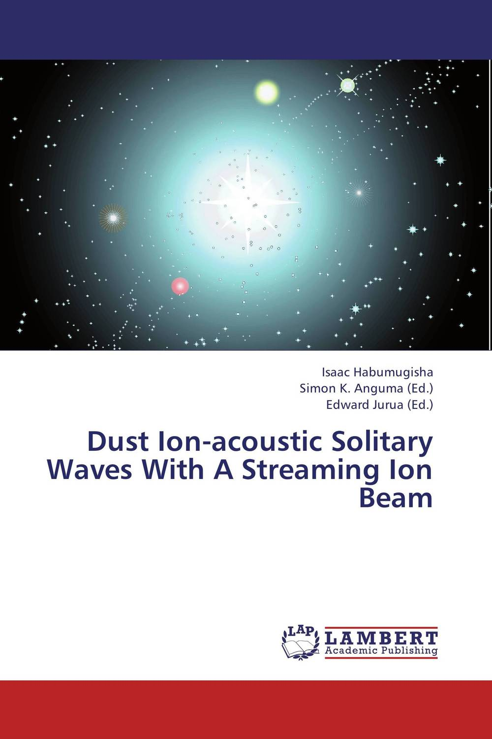Dust Ion-acoustic Solitary Waves With A Streaming Ion Beam ion acoustic solitary wave in an ion