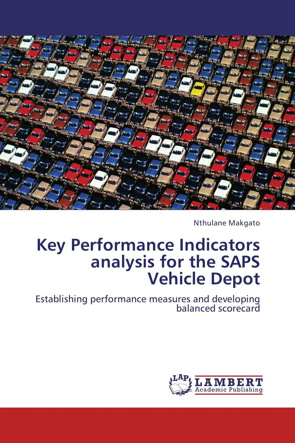 Key Performance Indicators analysis for the SAPS Vehicle Depot david parmenter key performance indicators