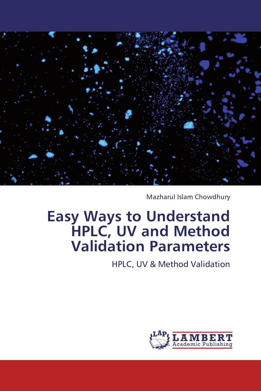 Easy Ways to Understand HPLC, UV and Method Validation Parameters купить