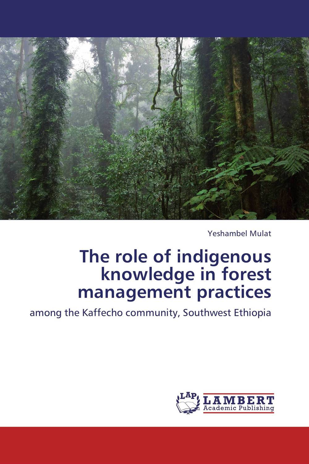 где купить The role of indigenous knowledge in forest management practices по лучшей цене