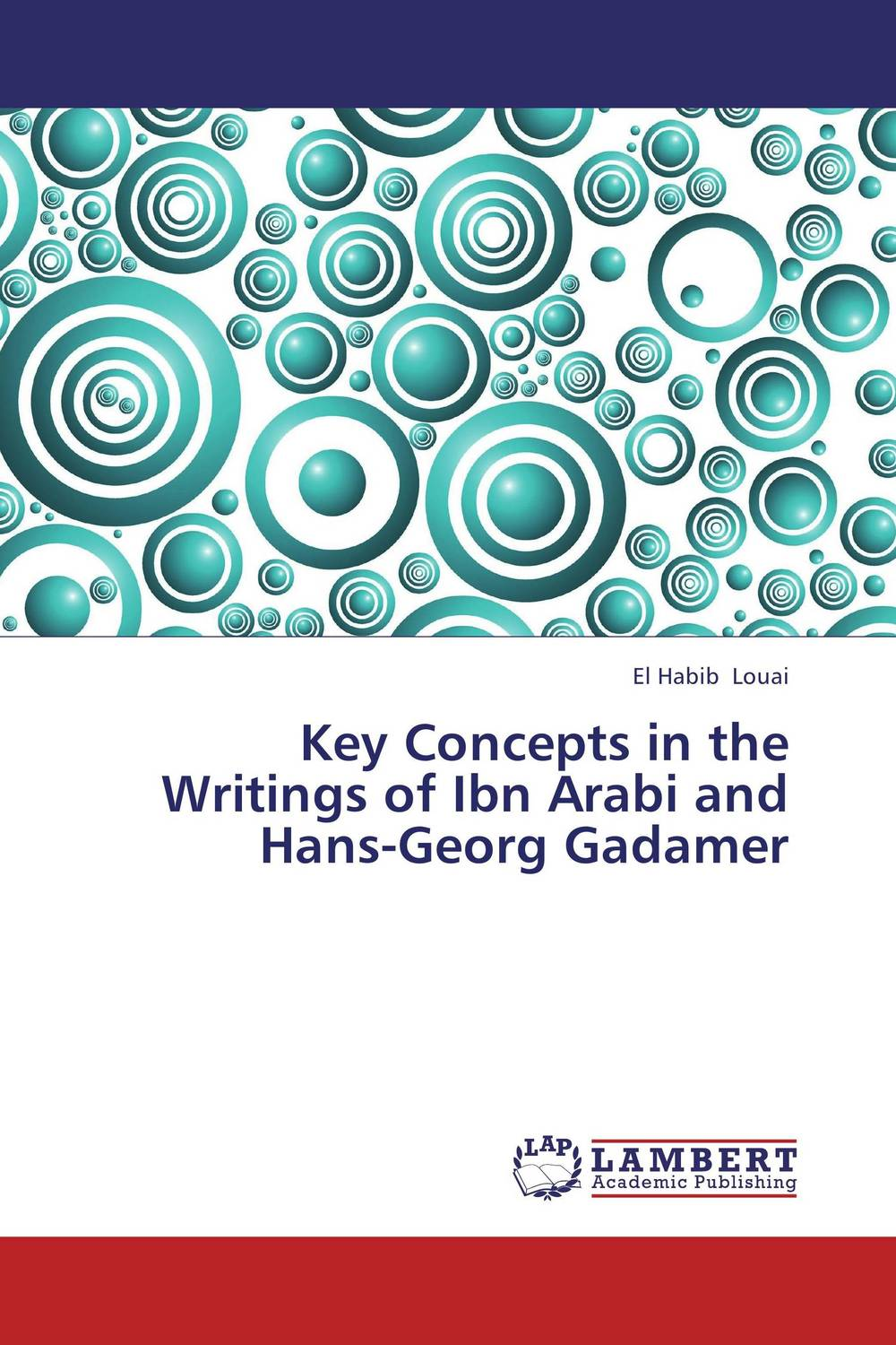 Key Concepts in the Writings of Ibn Arabi and Hans-Georg Gadamer key concepts in phonetics and phonology