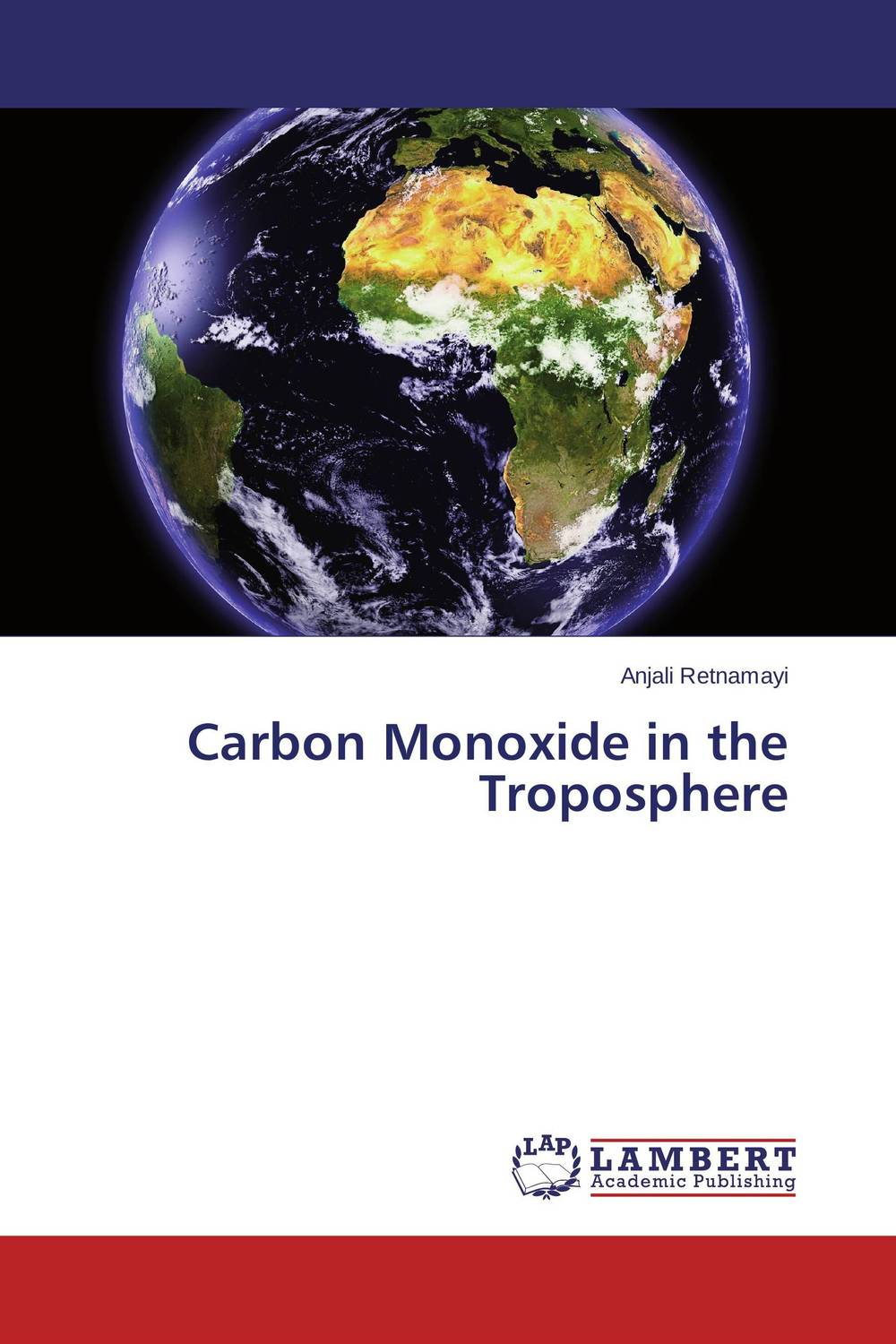 Carbon Monoxide in the Troposphere sanat kumar das and achuthan jayaraman atmospheric radiative forcing