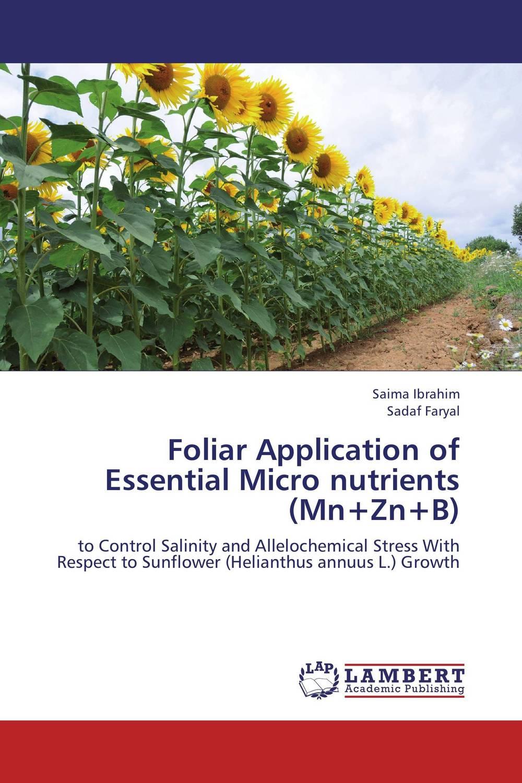 Foliar Application of Essential Micro nutrients (Mn+Zn+B) foliar application of essential micro nutrients mn zn b