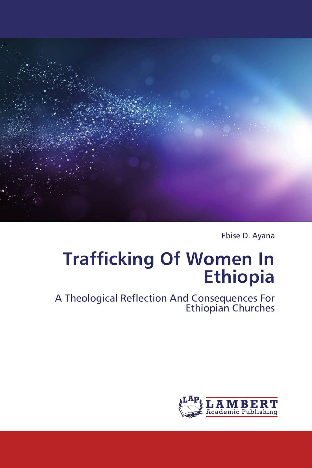 Trafficking Of Women In Ethiopia investigation and prosecution of transnational women trafficking