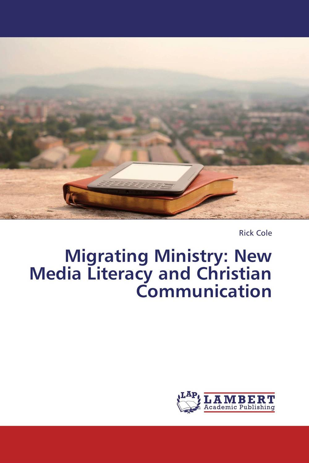 Migrating Ministry: New Media Literacy and Christian Communication odell education developing core literacy proficiencies grade 12