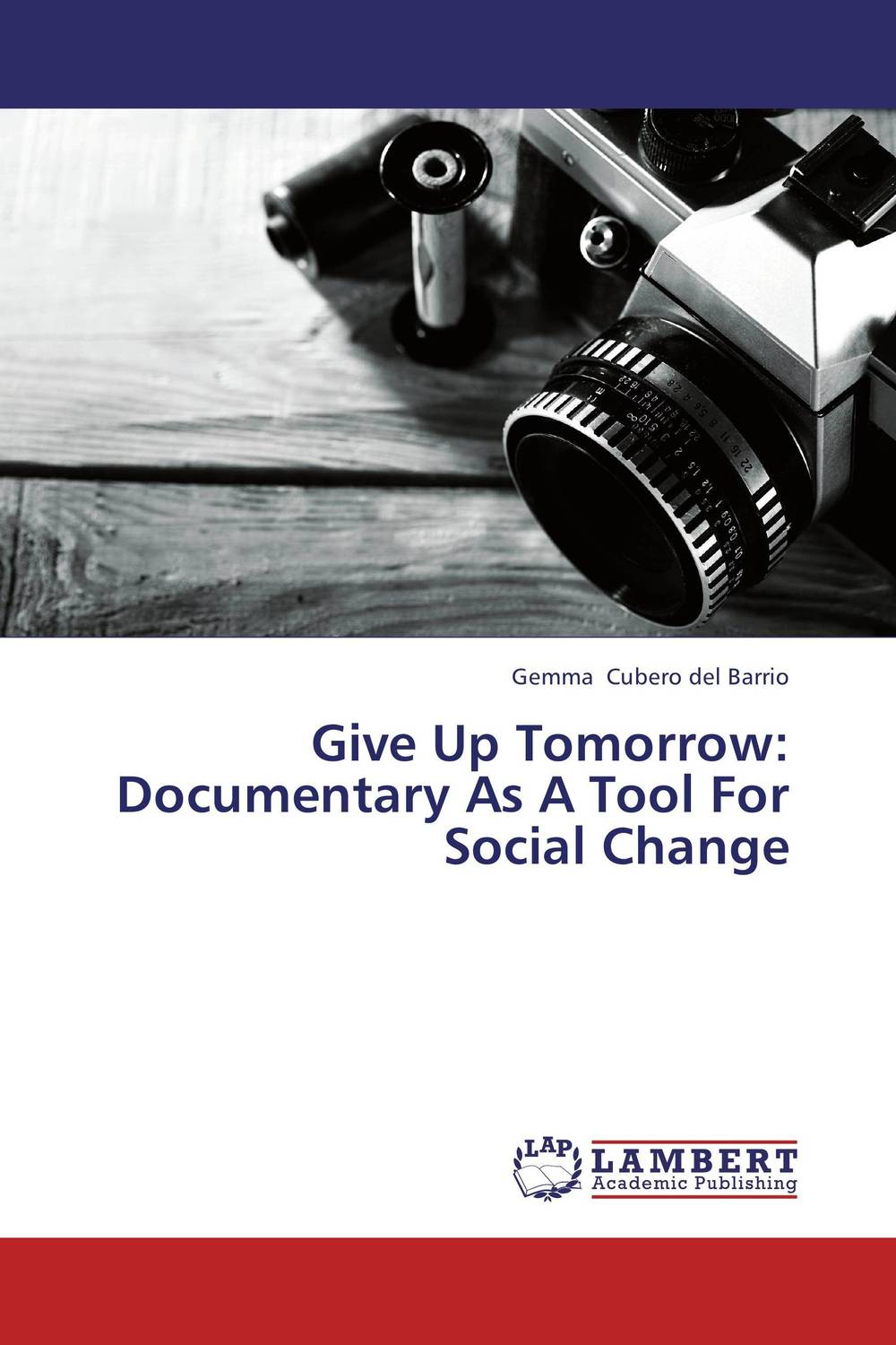 Give Up Tomorrow: Documentary As A Tool For Social Change promoting social change in the arab gulf