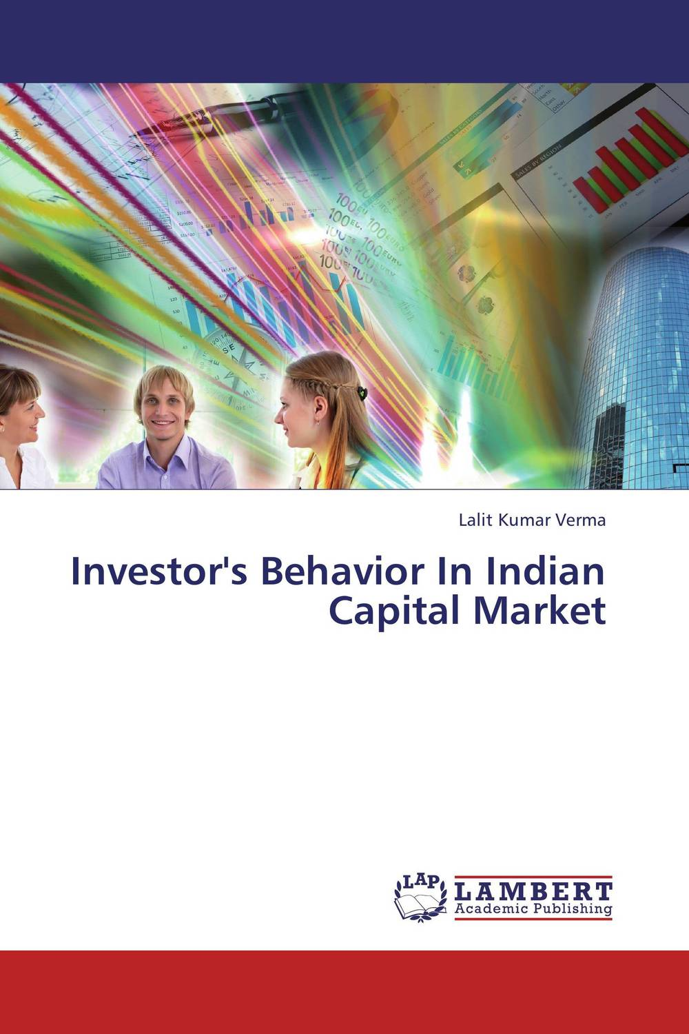 Investor's Behavior In Indian Capital Market capital market imperfections and corporate investment behaviour