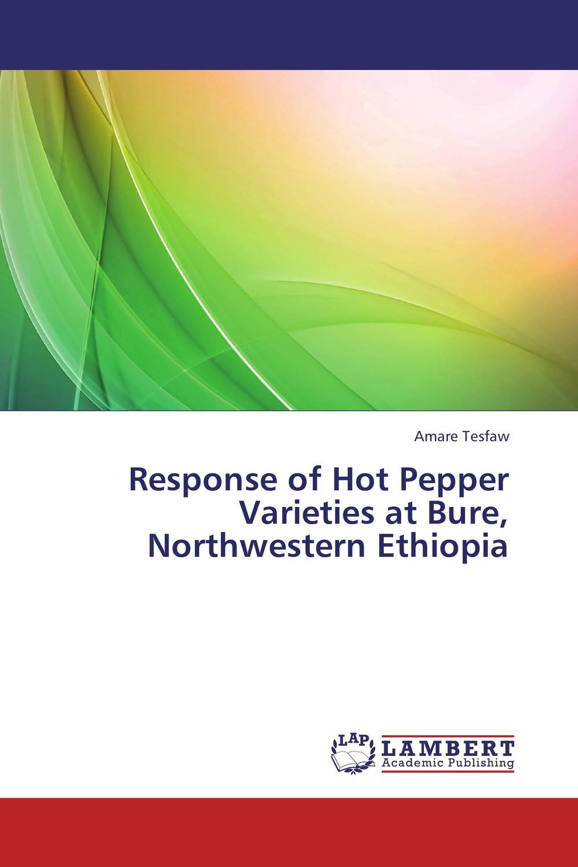 Response of Hot Pepper Varieties at Bure, Northwestern Ethiopia prevalence of bovine cysticercosis taeniasis at yirgalem ethiopia