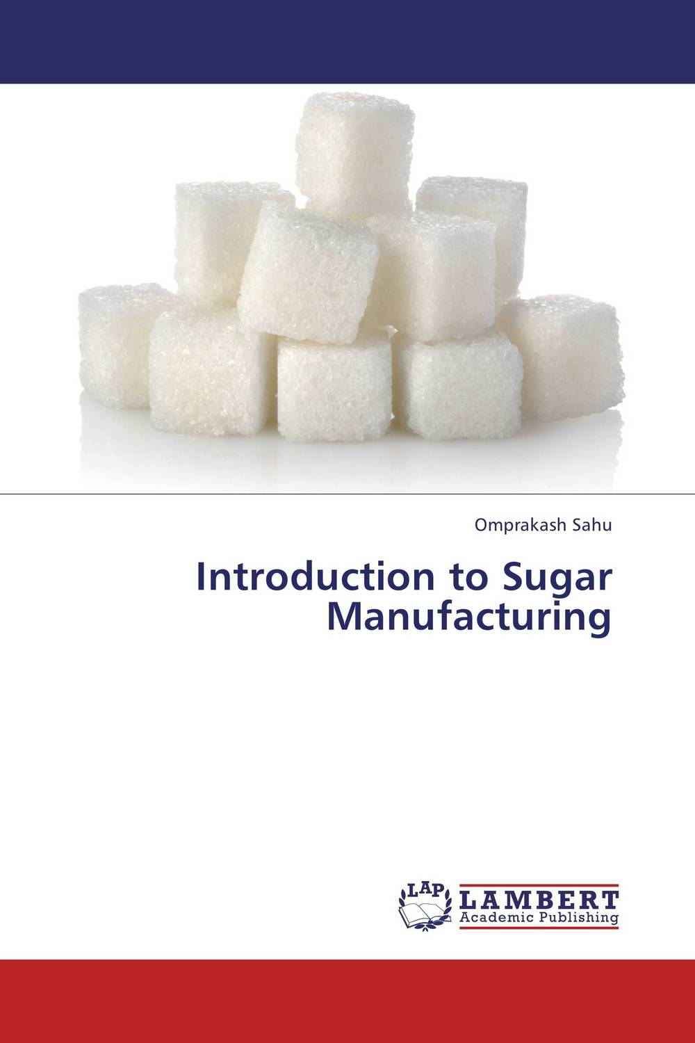 Introduction to Sugar Manufacturing i have sugar