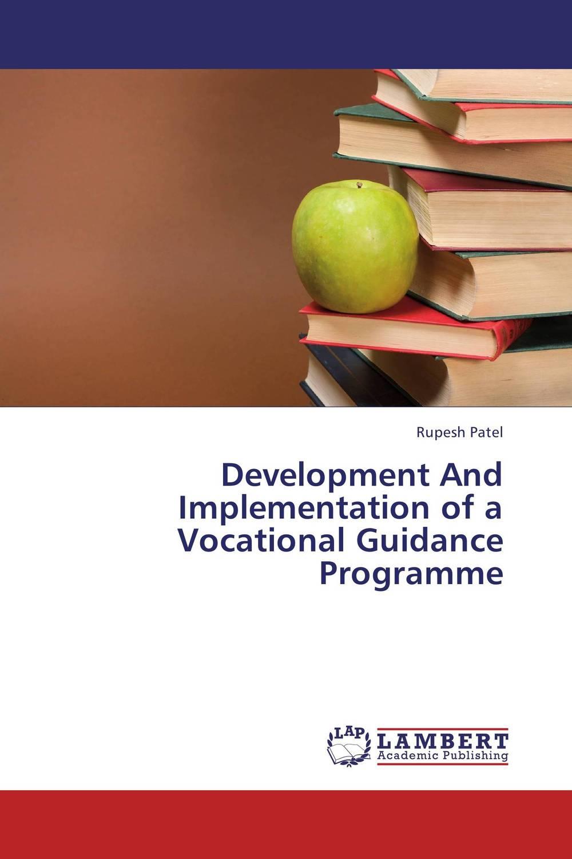 цены Development And Implementation of a Vocational Guidance Programme