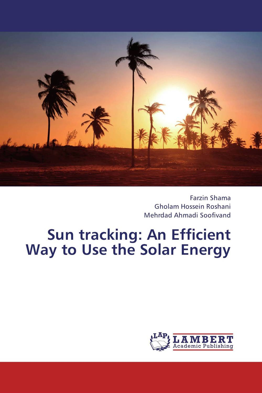 Sun tracking: An Efficient Way to Use the Solar Energy jen fei loh and sujan debnath origami and its application in solar panel design