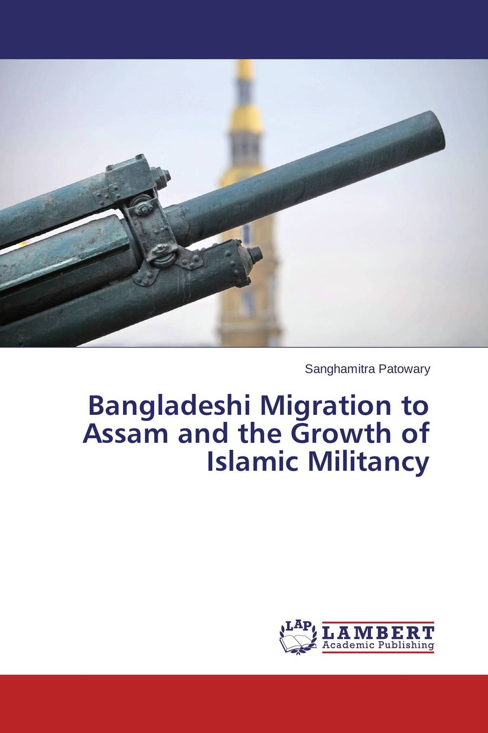Bangladeshi Migration to Assam and the Growth of Islamic Militancy arcade ndoricimpa inflation output growth and their uncertainties in south africa empirical evidence from an asymmetric multivariate garch m model