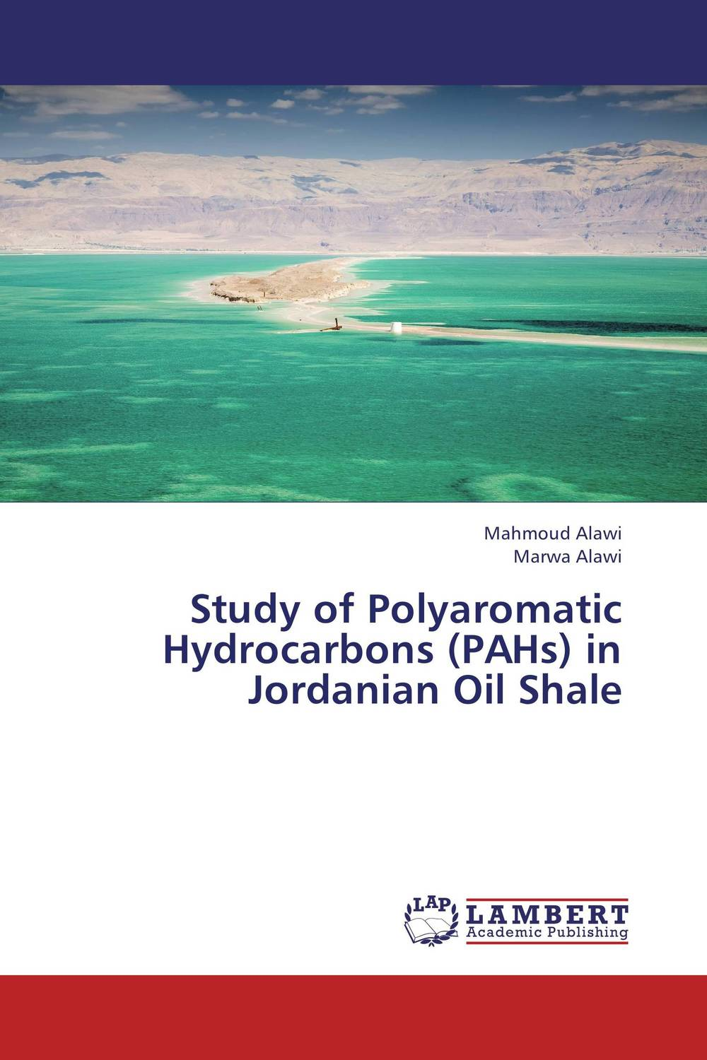 Study of Polyaromatic Hydrocarbons (PAHs) in Jordanian Oil Shale