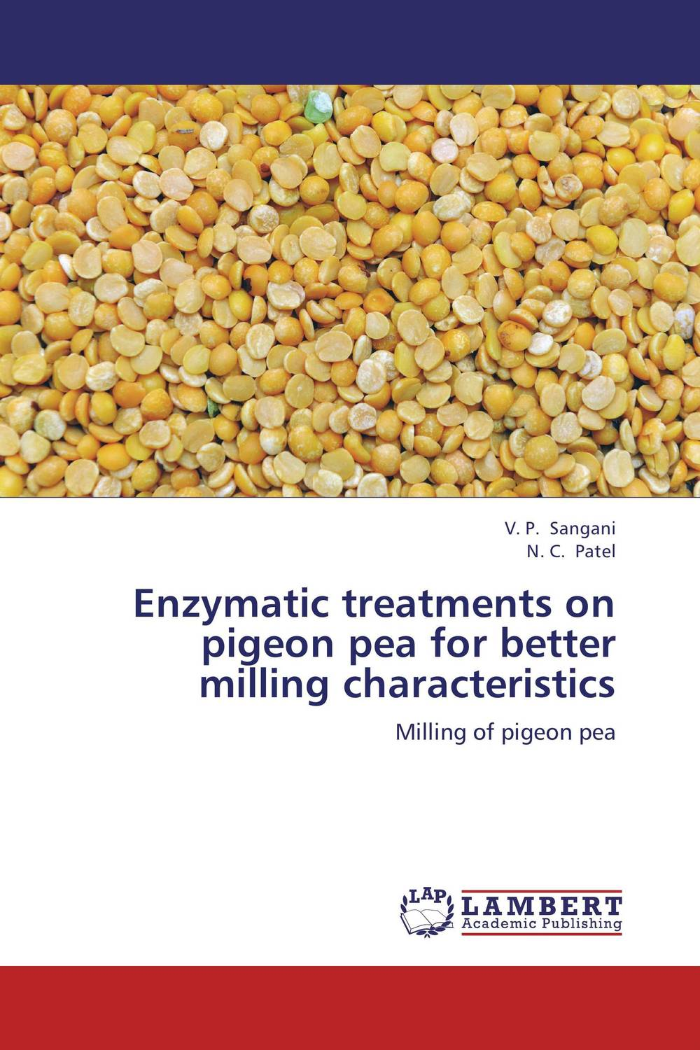 Enzymatic treatments on pigeon pea for better milling characteristics husk