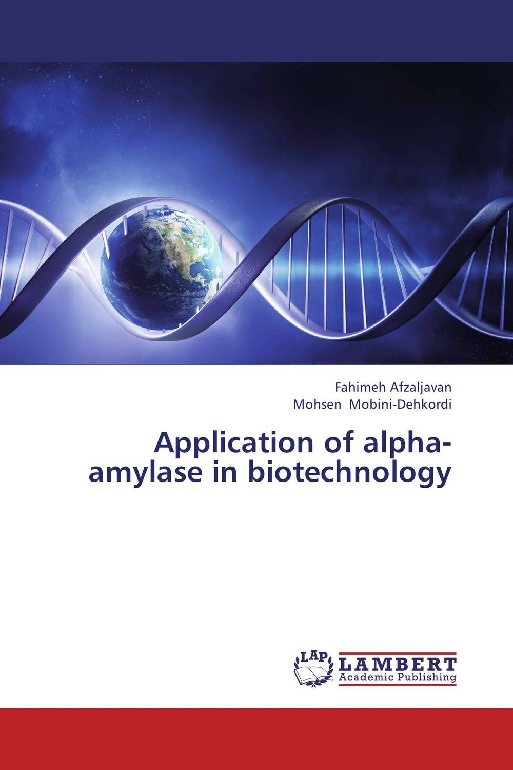 Application of alpha-amylase in biotechnology seeing things as they are