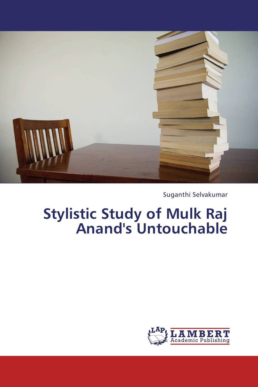 Stylistic Study of Mulk Raj Anand's Untouchable the lonely polygamist – a novel