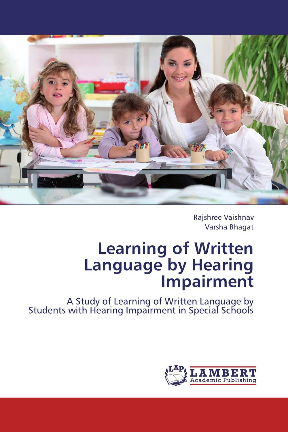 Learning of Written Language by Hearing Impairment crosslinguistic influence and crosslinguistic interaction in multilingual language learning