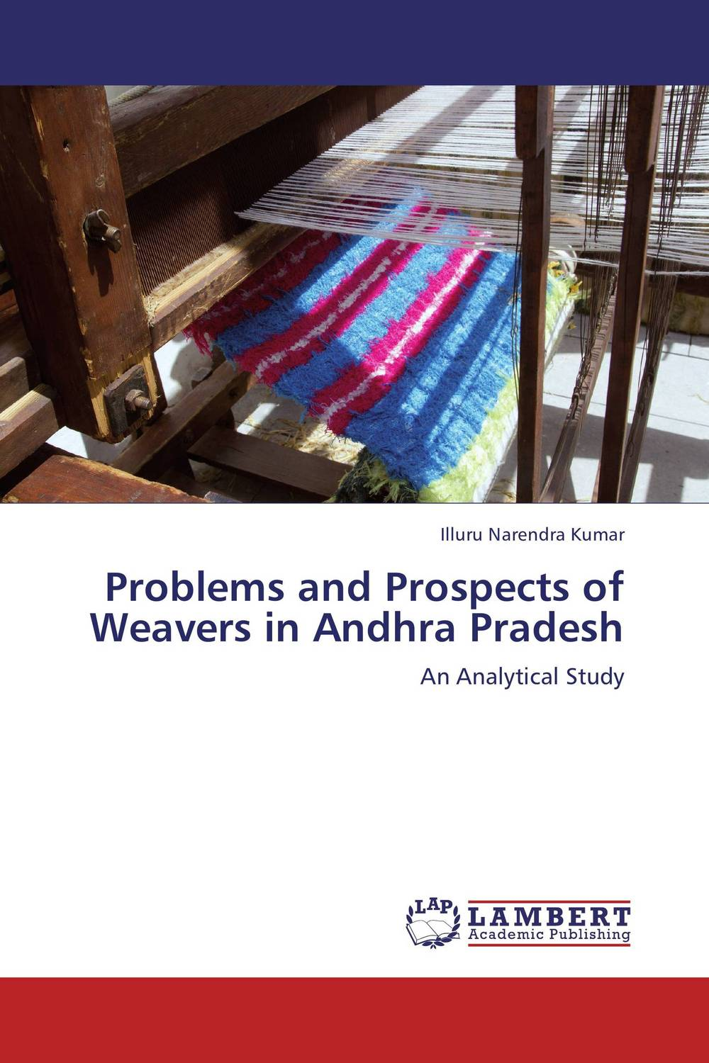 Problems and Prospects of Weavers in Andhra Pradesh rise and spread of english in india