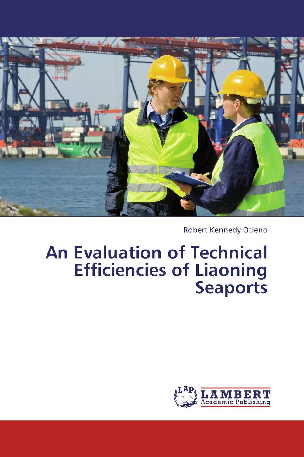 An Evaluation of Technical Efficiencies of Liaoning Seaports empirical evaluation of operational efficiency of major ports in india