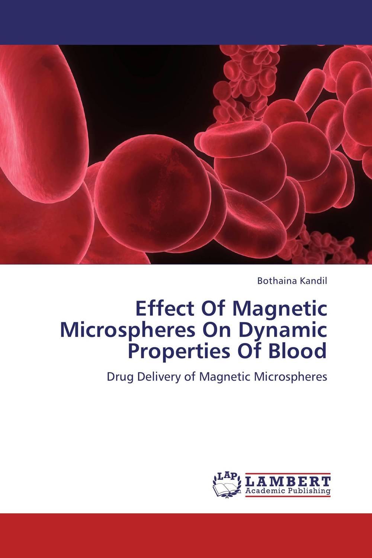 Effect Of Magnetic Microspheres On Dynamic Properties Of Blood недорого