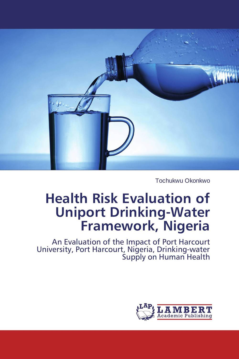 Health Risk Evaluation of Uniport Drinking-Water Framework, Nigeria physicochemical and bacteriological water quality assessment