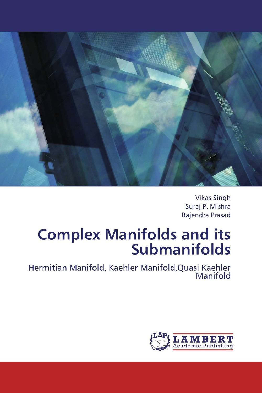 купить Complex Manifolds and its Submanifolds недорого