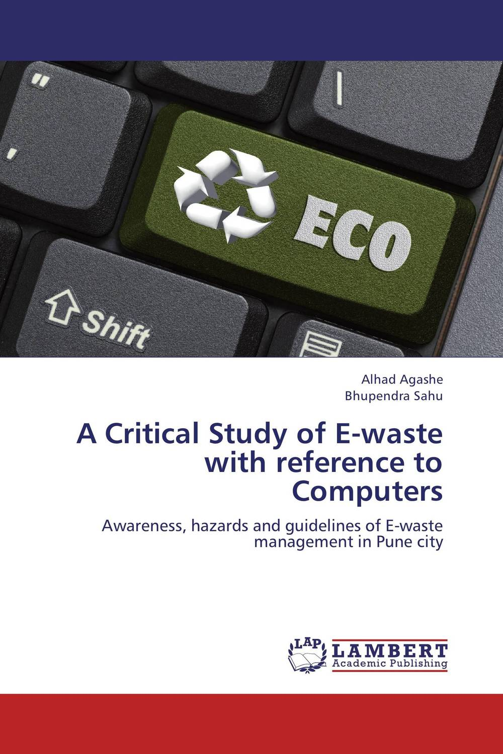 A Critical Study of E-waste with reference to Computers a study of the religio political thought of abdurrahman wahid