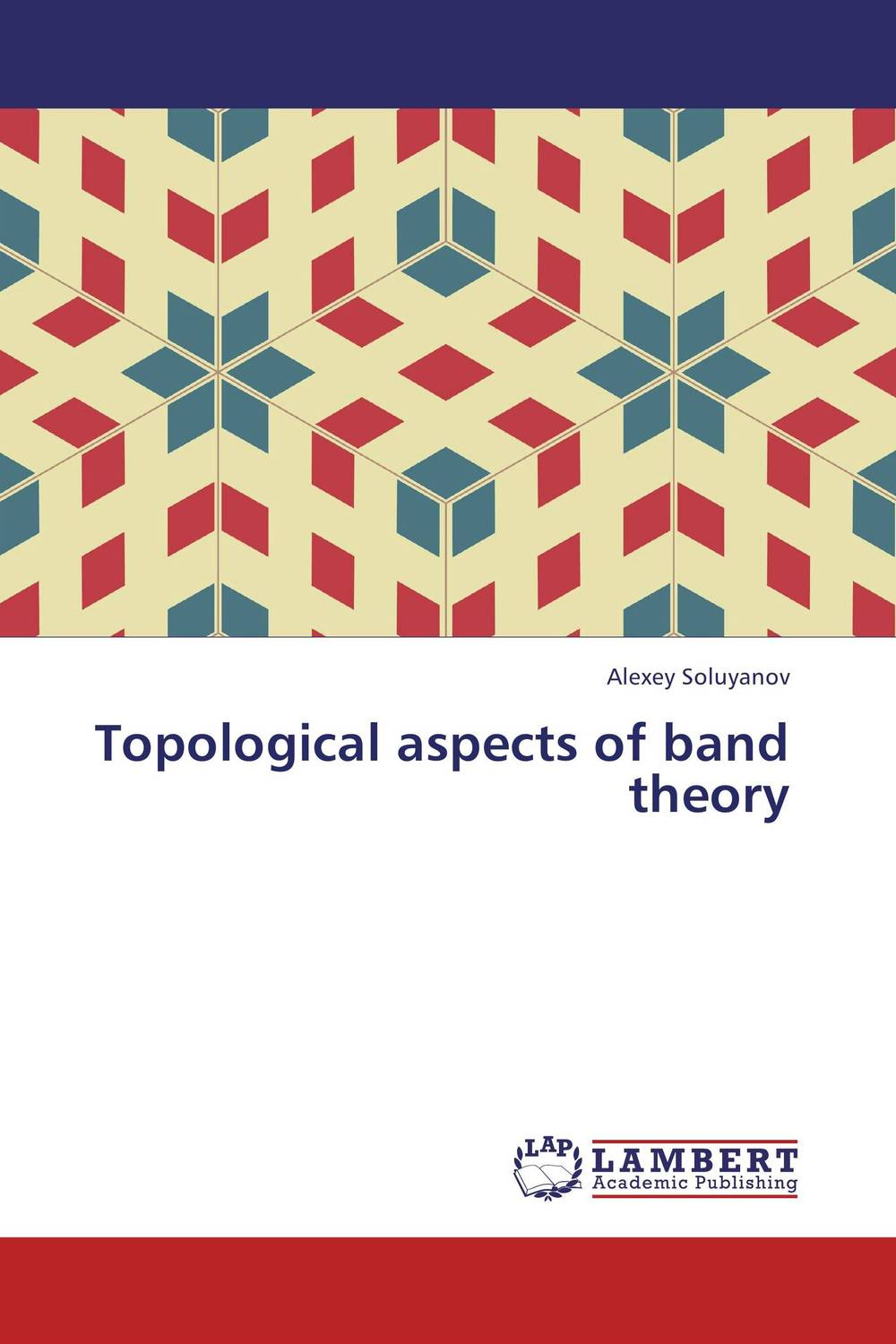 Topological aspects of band theory николай камзин theory and practical aspects of internationa settlements economic cooperation