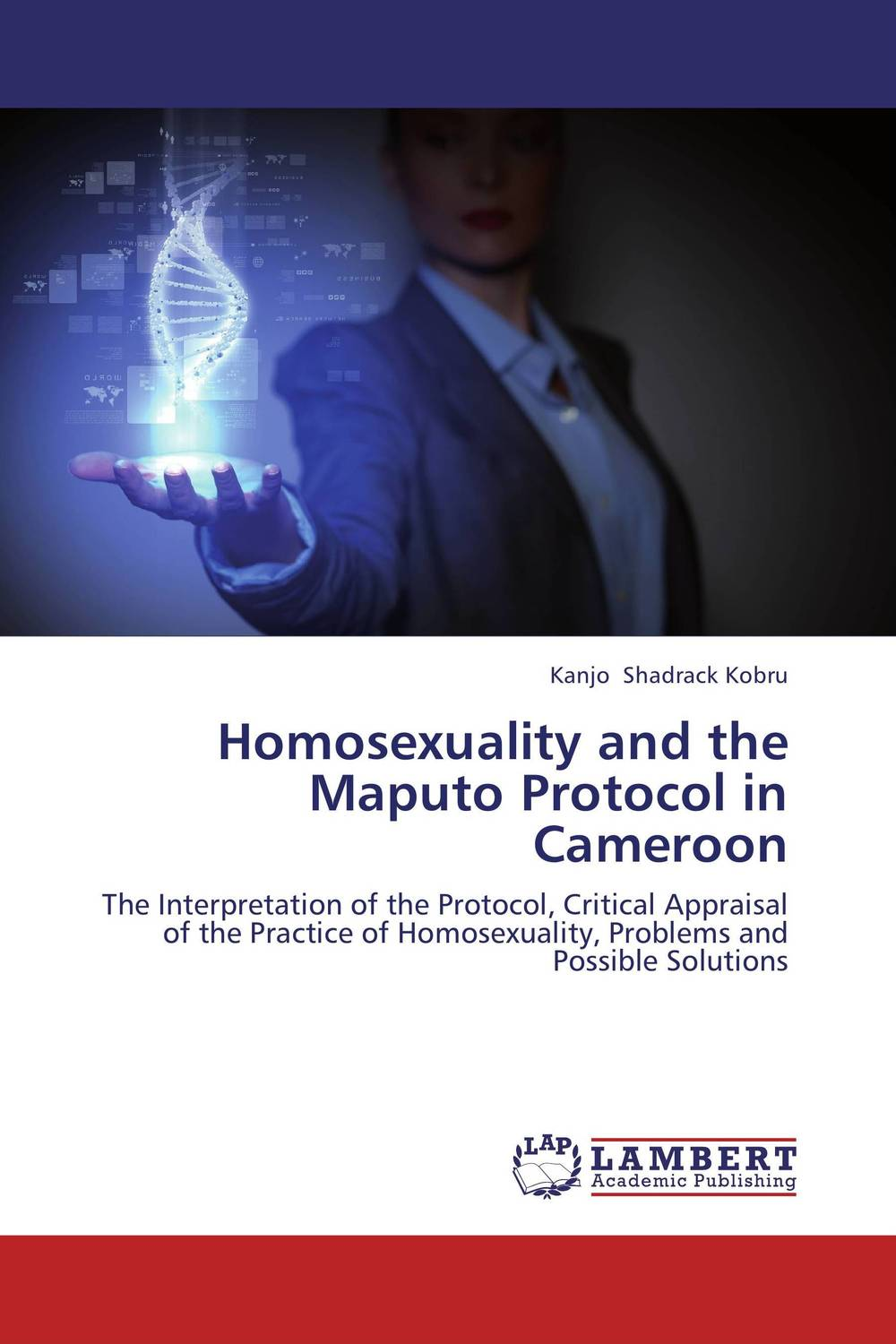 Homosexuality and the Maputo Protocol in Cameroon documents of the african commission on human and peoples rights volume ii 1999 2007