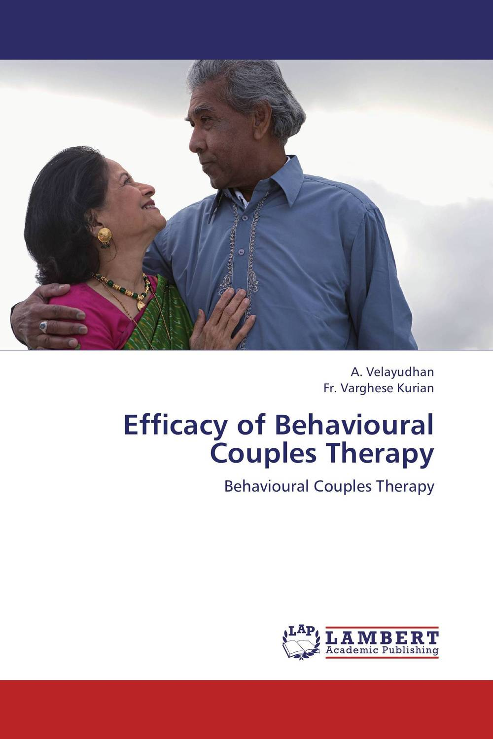 Efficacy of Behavioural Couples Therapy the crowded bed – an effective framework for doing couple therapy