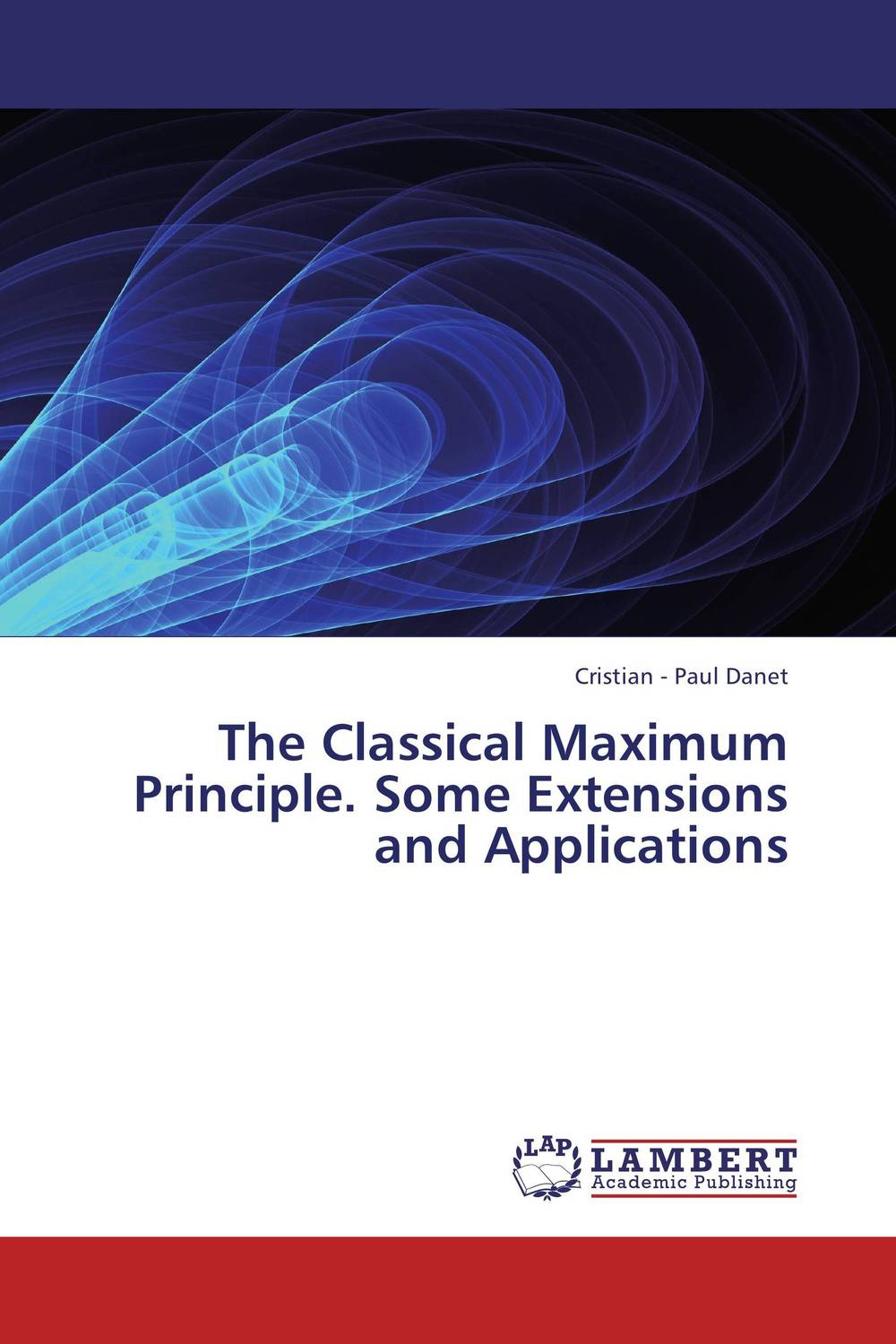 The Classical Maximum Principle. Some Extensions and Applications evolution equations and applications
