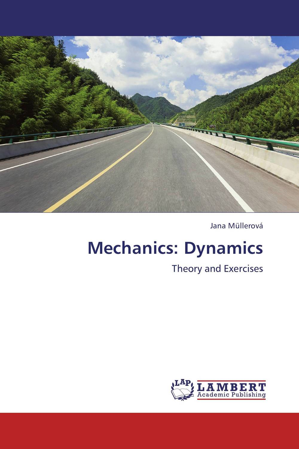 Mechanics: Dynamics