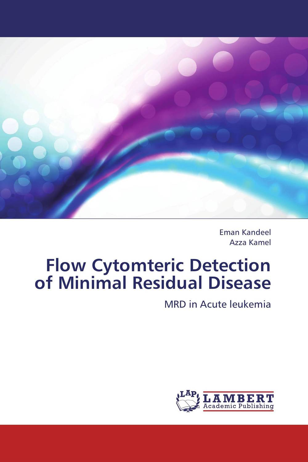Flow Cytomteric Detection of Minimal Residual Disease high quantity medicine detection type blood and marrow test slides