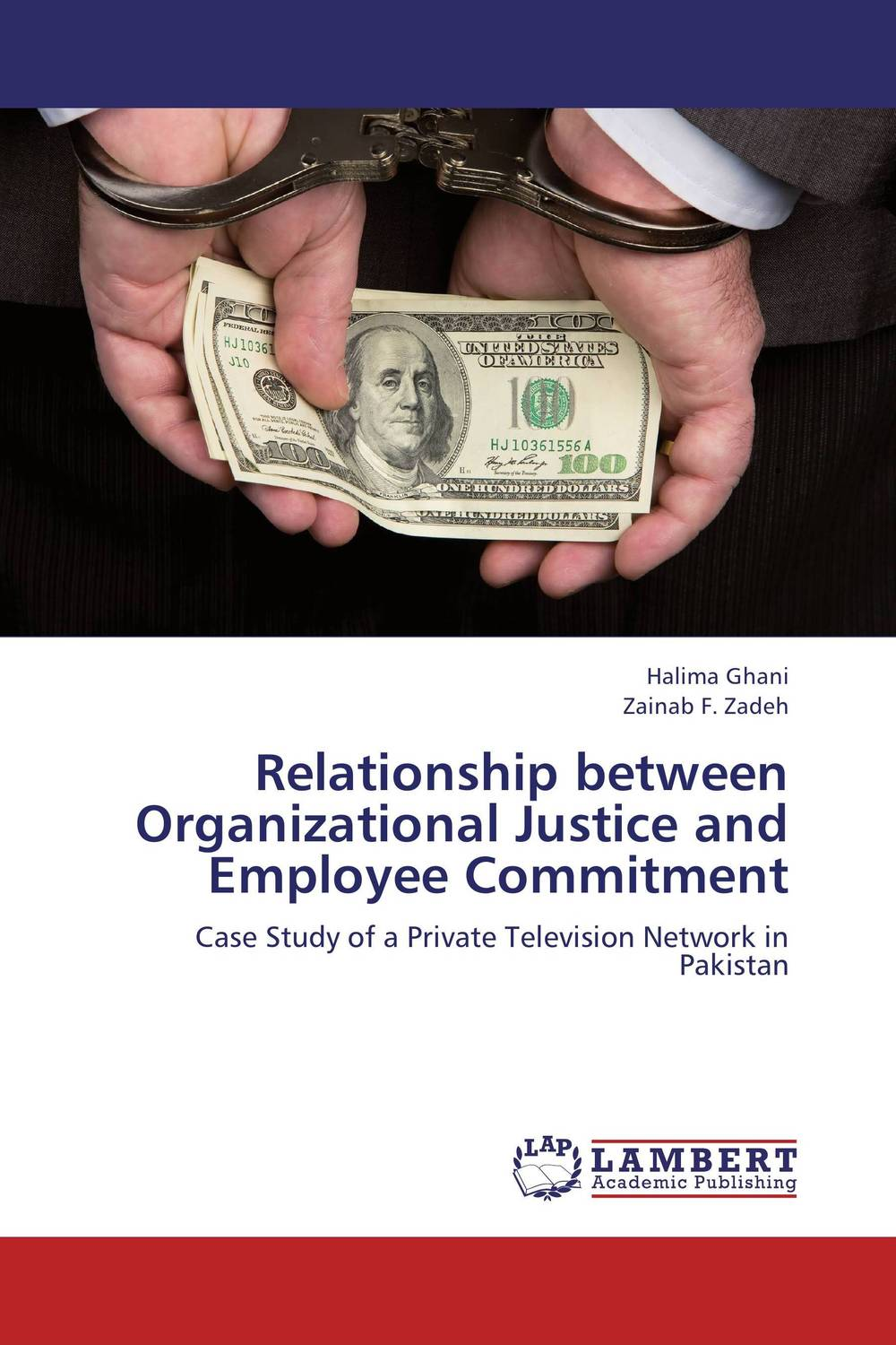 Relationship between Organizational Justice and Employee Commitment technology based employee training and organizational performance