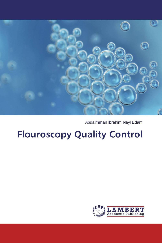 Flouroscopy Quality Control image receptors in radiology
