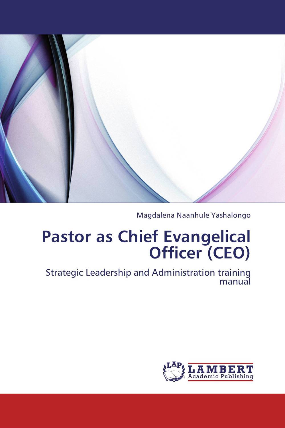 Pastor as Chief Evangelical Officer (CEO) customer experience as a strategic differentiator